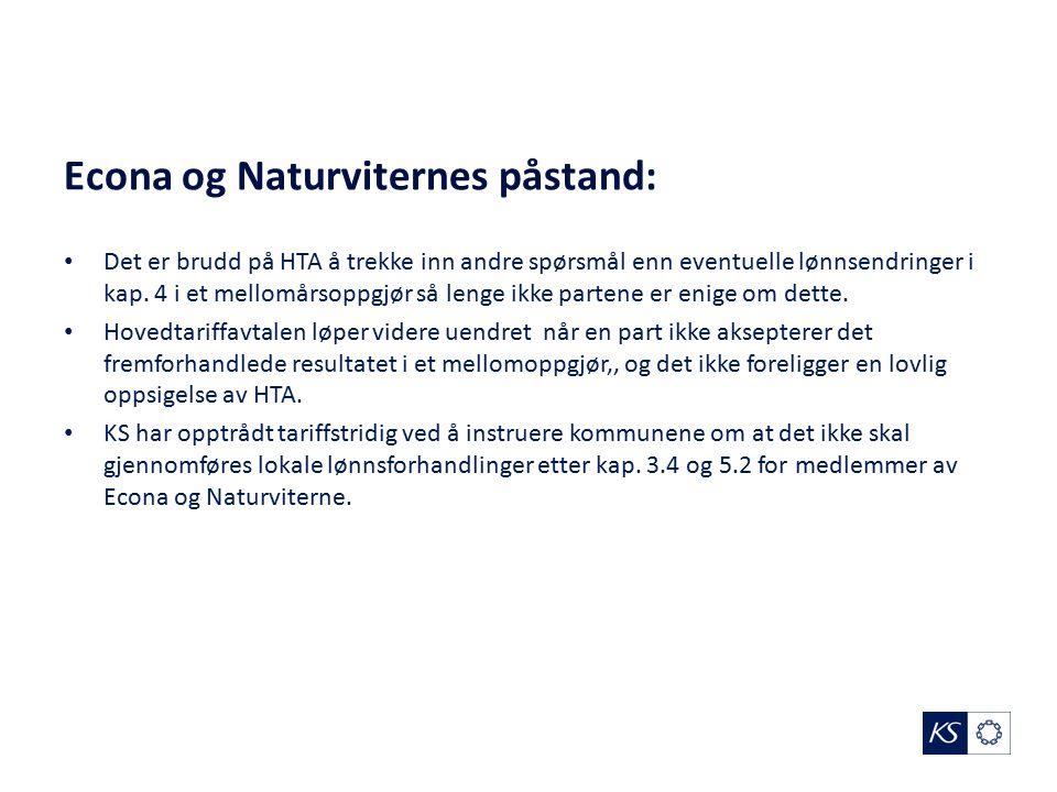 Econa og Naturviternes påstand: Det er brudd på HTA å trekke inn andre spørsmål enn eventuelle lønnsendringer i kap.