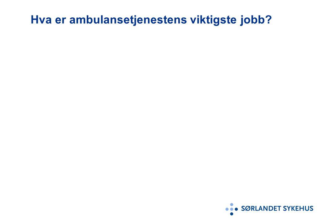 Hva er ambulansetjenestens viktigste jobb?