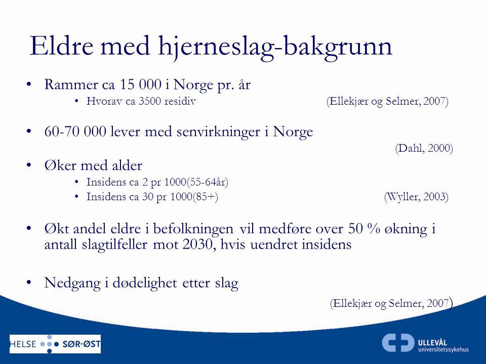 Eldre med hjerneslag-bakgrunn Rammer ca 15 000 i Norge pr.