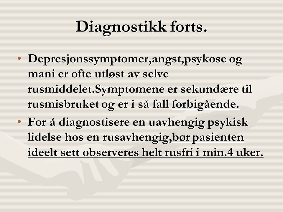 Diagnostikk forts.