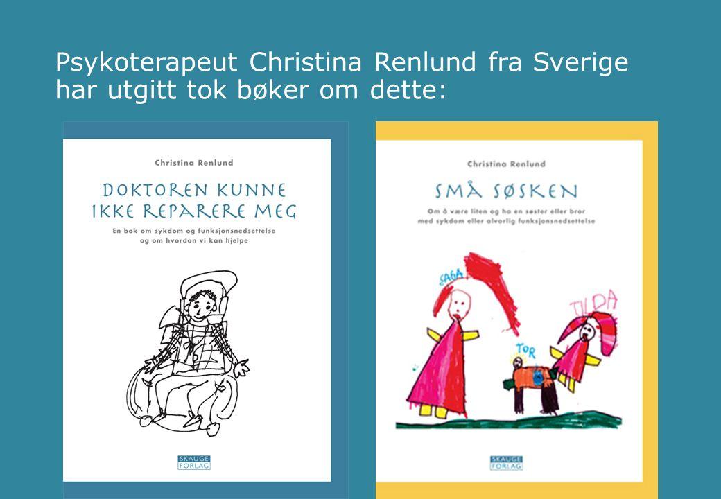 Psykoterapeut Christina Renlund fra Sverige har utgitt tok bøker om dette: