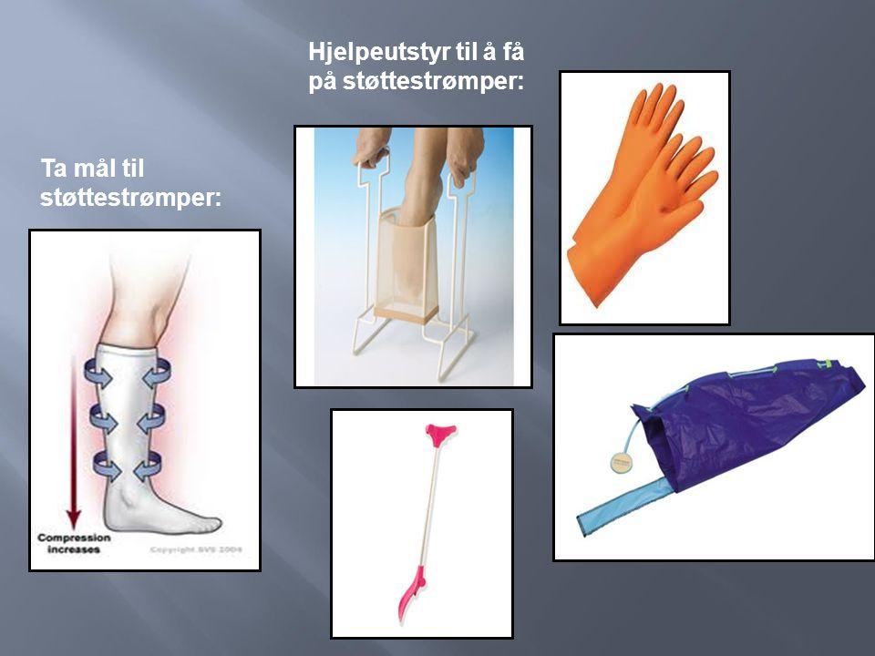 Ta mål til støttestrømper: Hjelpeutstyr til å få på støttestrømper: