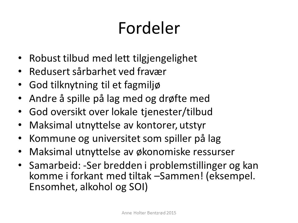 Kari Problemstilling: Ønsker å bytte p-piller. Anne Holter Bentzrød 2015