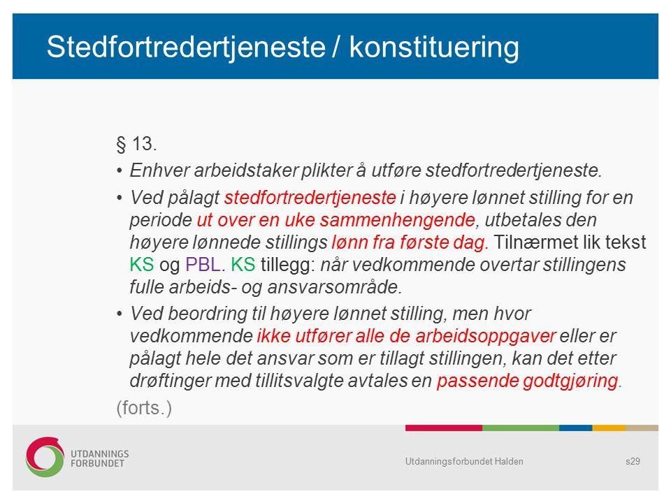 Stedfortredertjeneste / konstituering § 13.