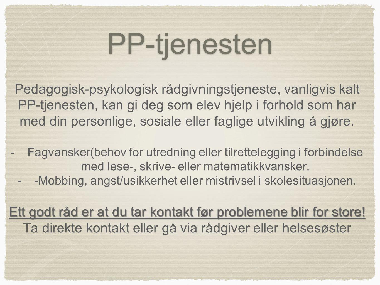 PP-tjenesten Pedagogisk-psykologisk rådgivningstjeneste, vanligvis kalt PP-tjenesten, kan gi deg som elev hjelp i forhold som har med din personlige,