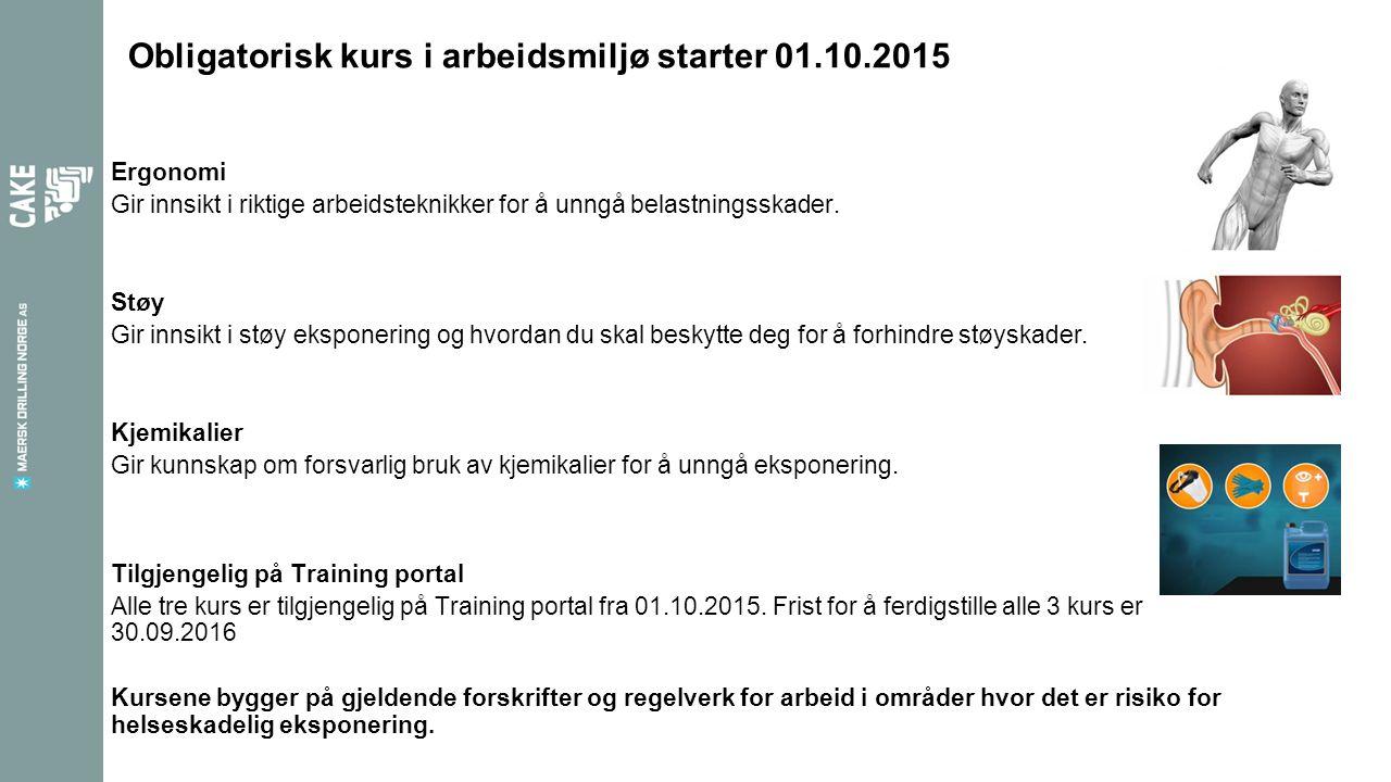 Obligatorisk kurs i arbeidsmiljø starter 01.10.2015 Ergonomi Gir innsikt i riktige arbeidsteknikker for å unngå belastningsskader. Støy Gir innsikt i
