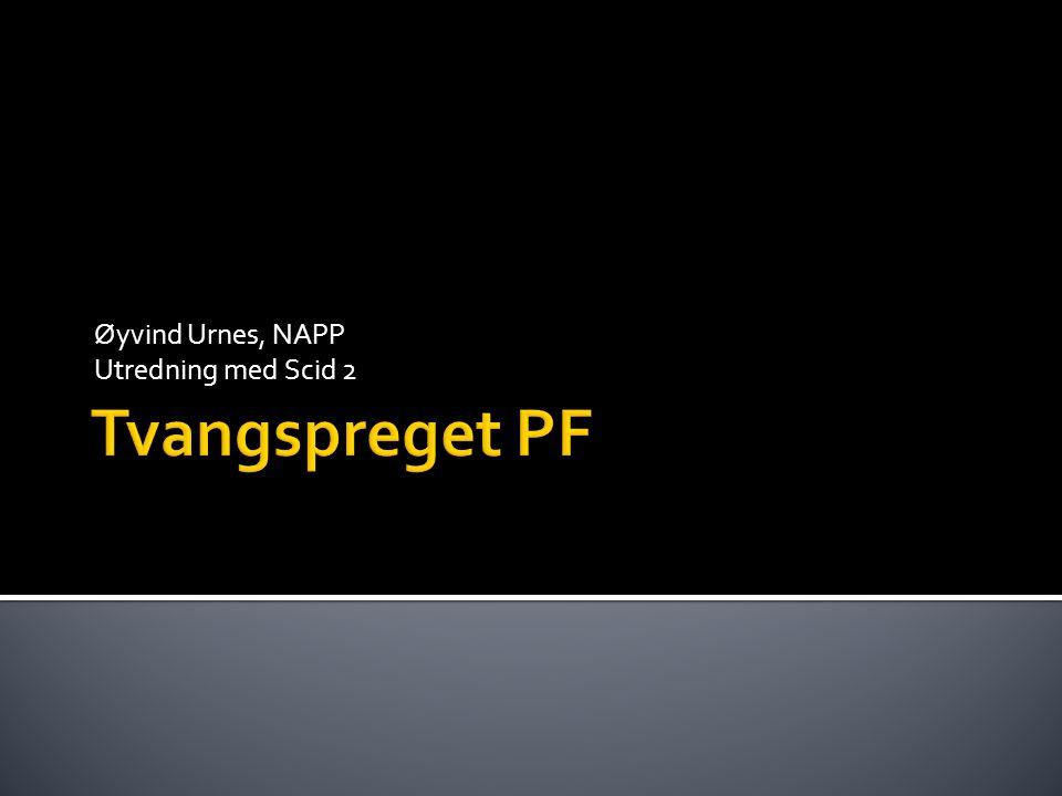 Øyvind Urnes, NAPP Utredning med Scid 2