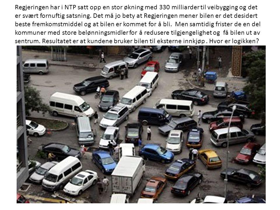 Regjeringen har i NTP satt opp en stor økning med 330 milliarder til veibygging og det er svært fornuftig satsning.