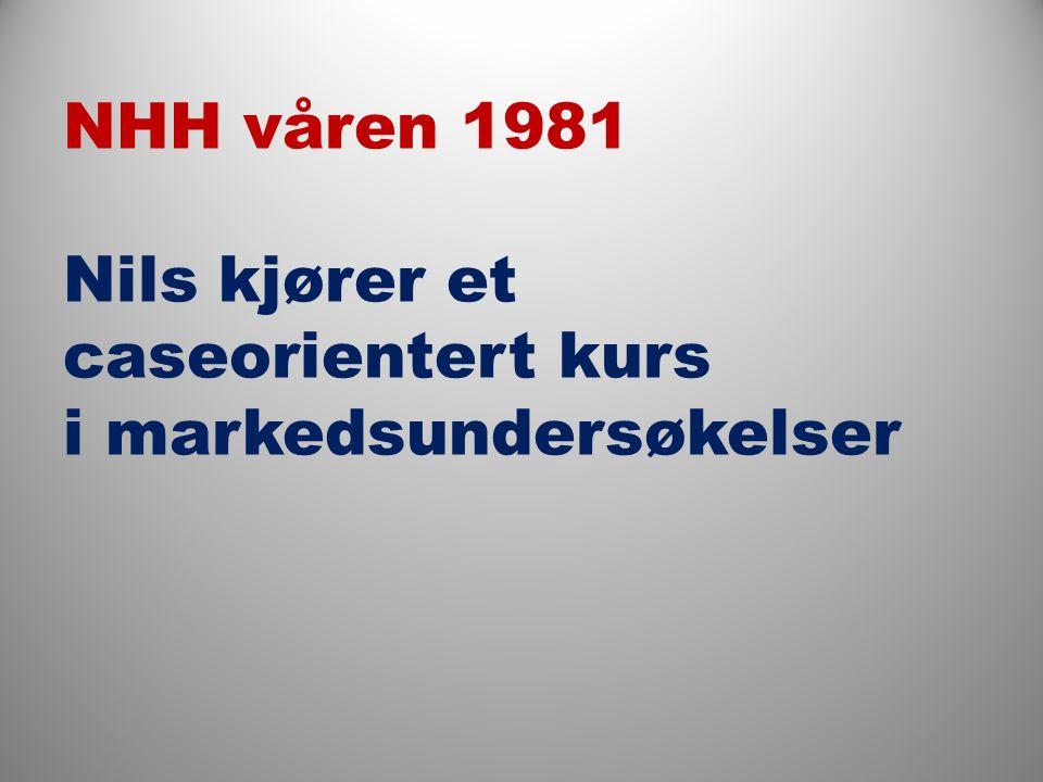 NHH våren 1981 Nils kjører et caseorientert kurs i markedsundersøkelser