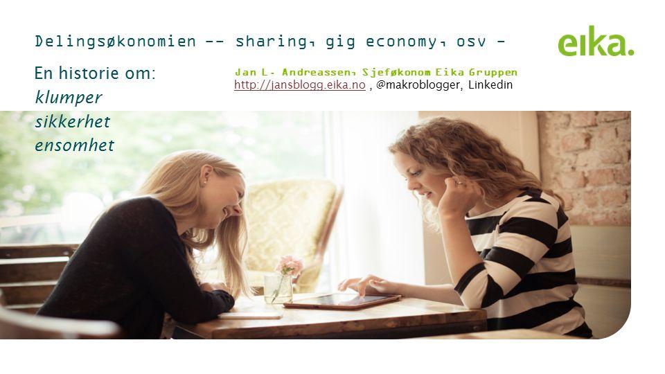 Hva er delingsøkonomiens opprinnelse.
