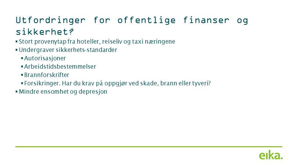 Utfordringer for offentlige finanser og sikkerhet.