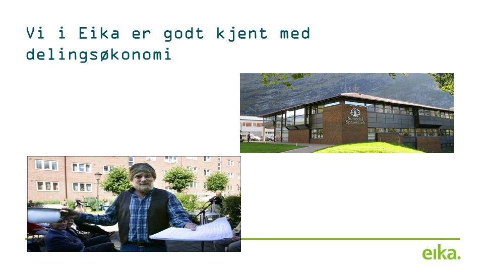 Vi i Eika er godt kjent med delingsøkonomi