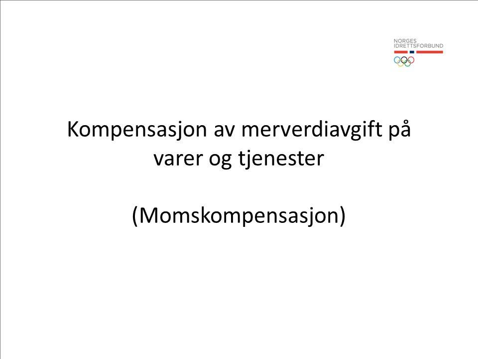 Kompensasjon av merverdiavgift på varer og tjenester (Momskompensasjon)