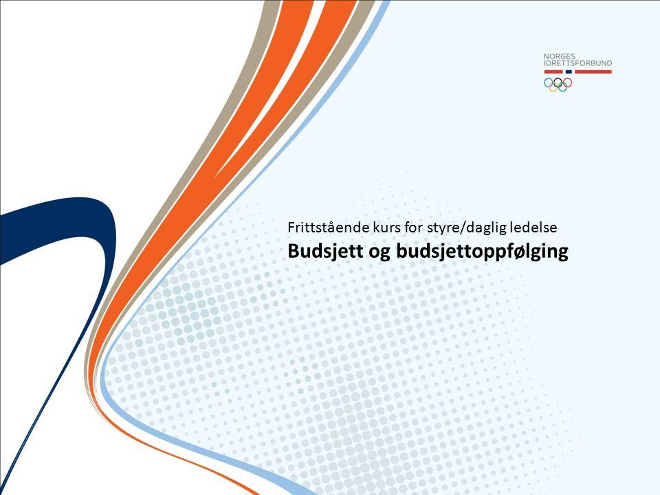 Frittstående kurs for styre/daglig ledelse Budsjett og budsjettoppfølging