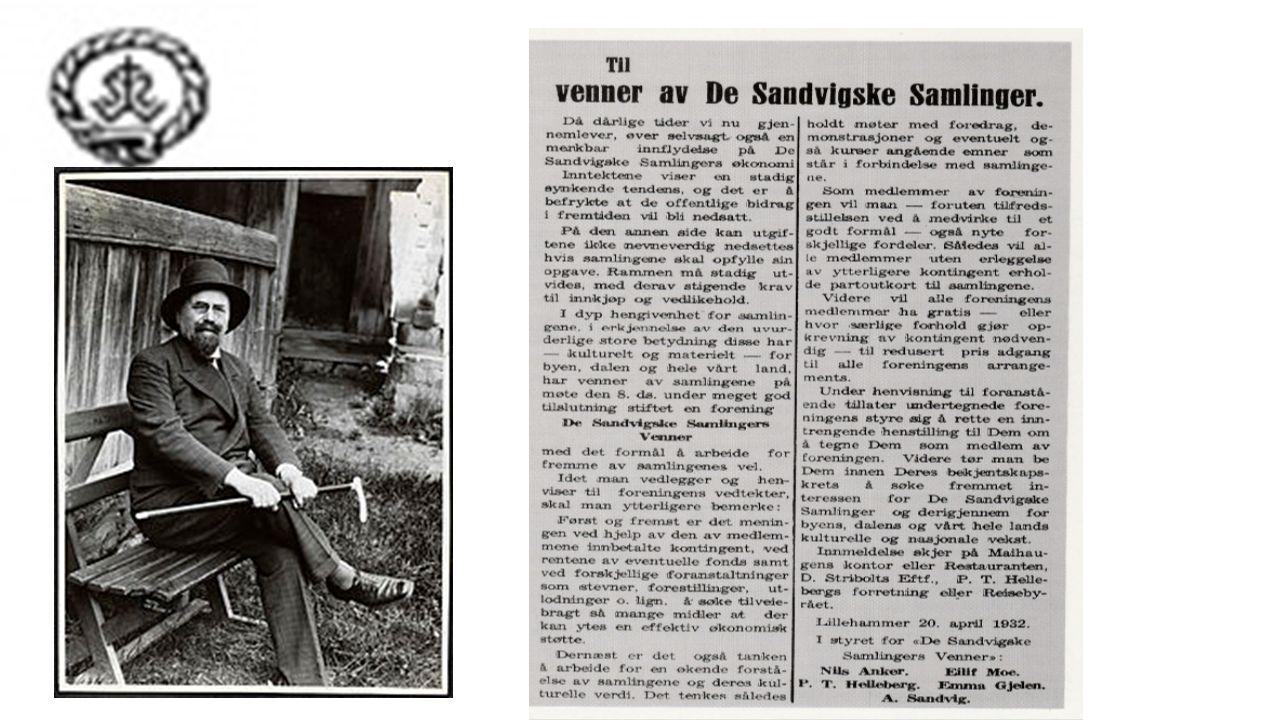 De Sandvigske Samlingers Venner Stiftet i 1932 2.