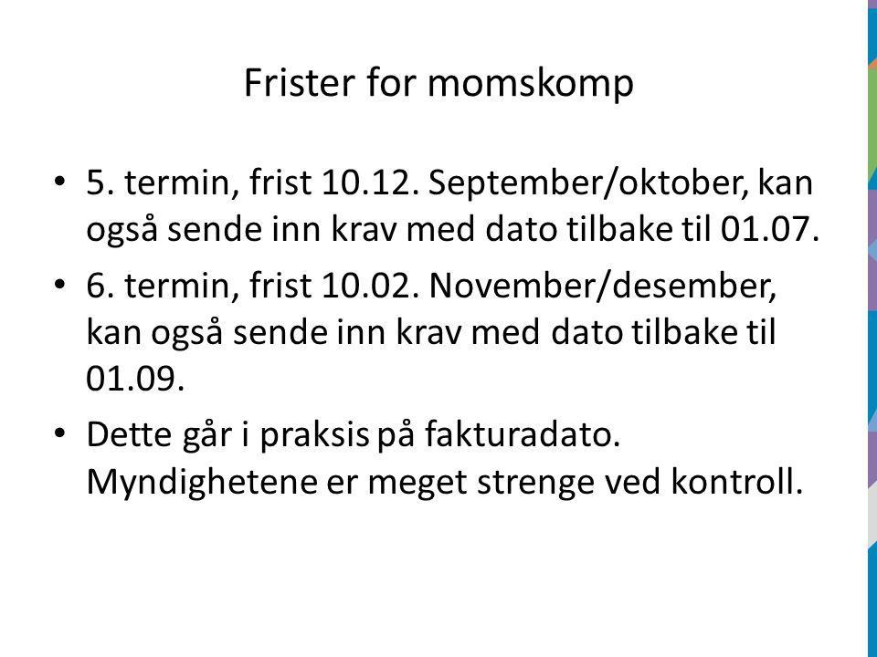 Frister for momskomp 5. termin, frist 10.12.