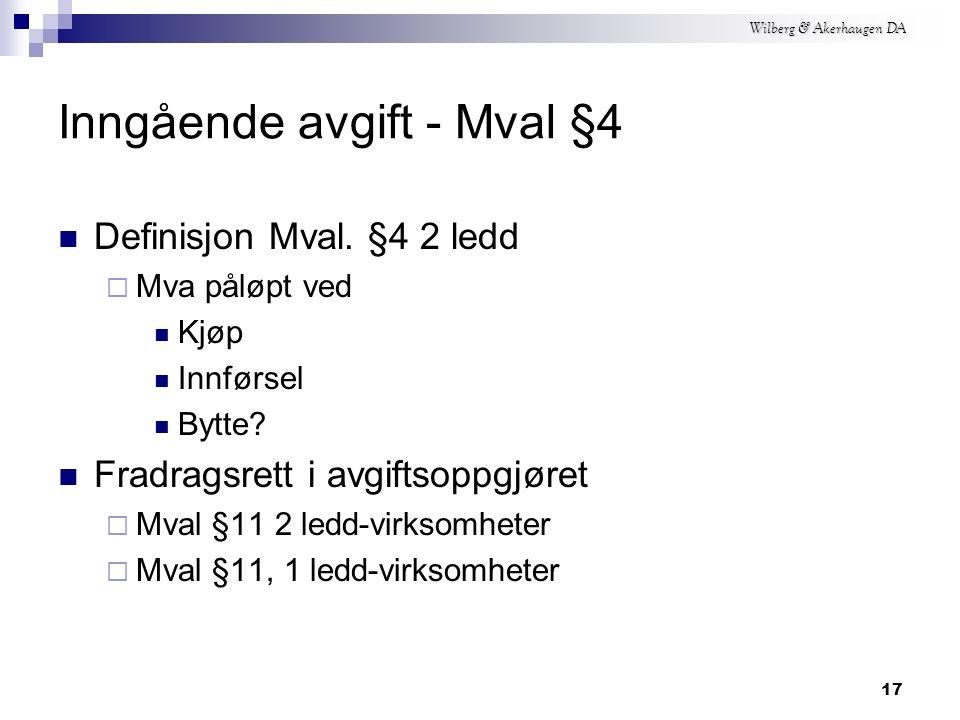 Wilberg & Akerhaugen DA 16 Utgående avgift - Mval.