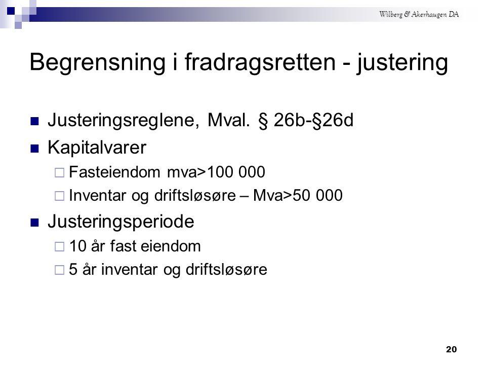 Wilberg & Akerhaugen DA Begrensning i fradragsretten Mval.