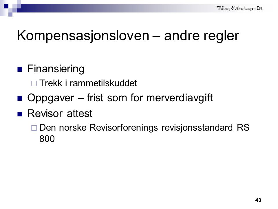 Wilberg & Akerhaugen DA Begrensning – økonomisk aktivitet § 4, nr.