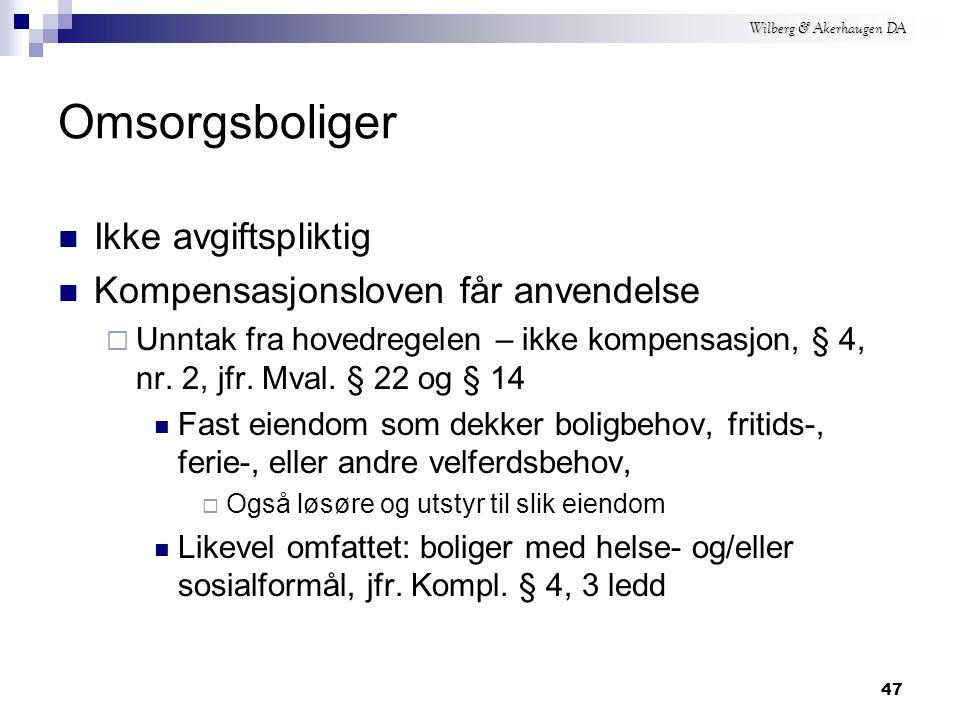Wilberg & Akerhaugen DA Flerbrukshall Idrettshaller driver ikke avgiftspliktig virksomhet Rett til kompensasjon  Egen bruk grei, jfr.