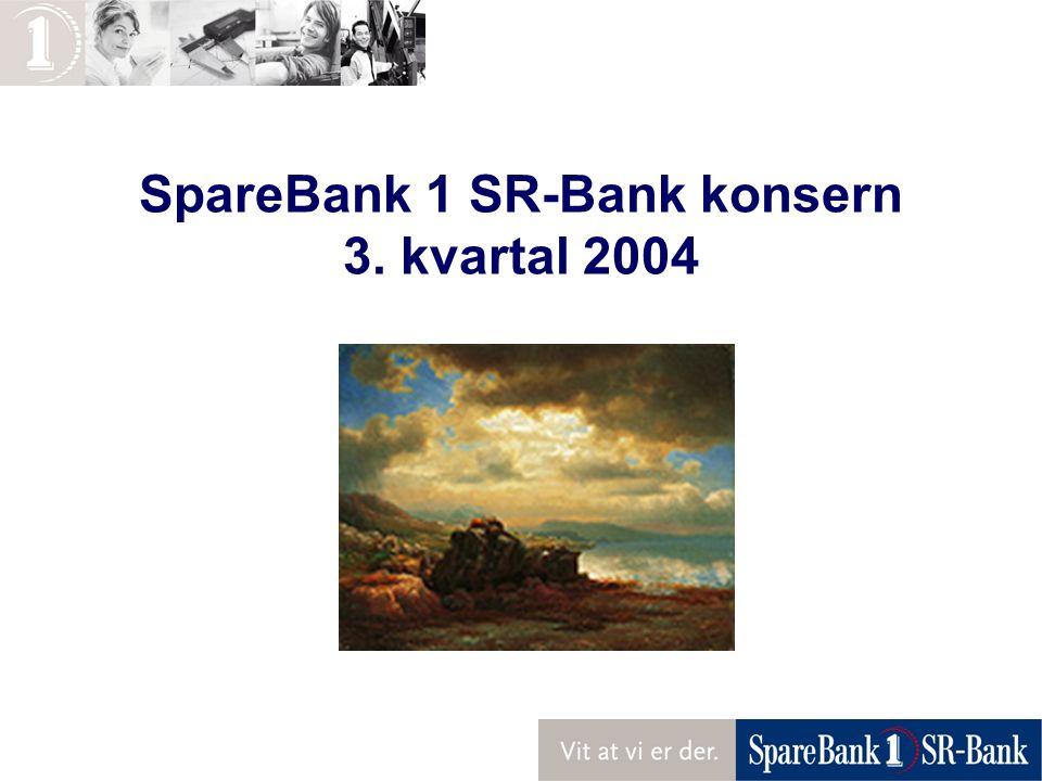SpareBank 1 SR-Bank konsern 3. kvartal 2004