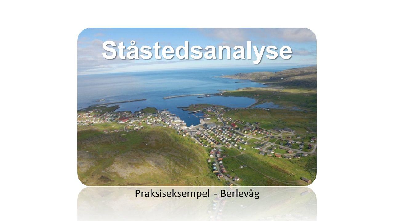 Ståstedsanalyse Praksiseksempel - Berlevåg