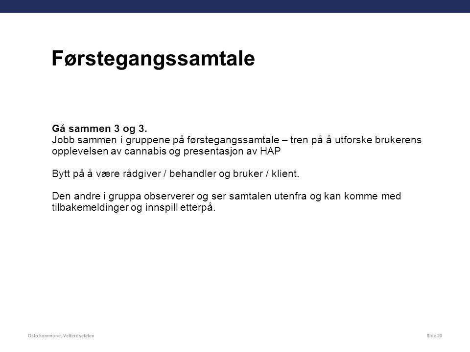 Oslo kommune, VelferdsetatenSide 20 Gå sammen 3 og 3.