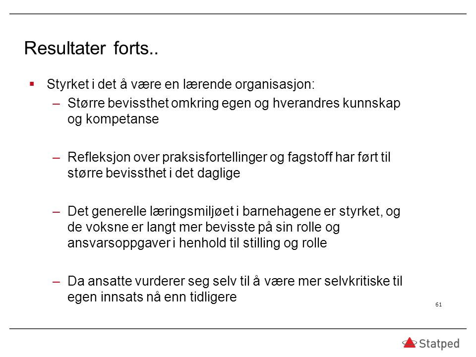 Resultater forts..