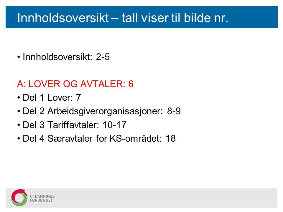 O: Forhandlinger Forhandlinger tilhører stort sett kommune-/HTV-nivå, samt sentrale parter.