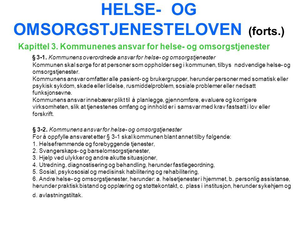 HELSE- OG OMSORGSTJENESTELOVEN (forts.) Kapittel 3.