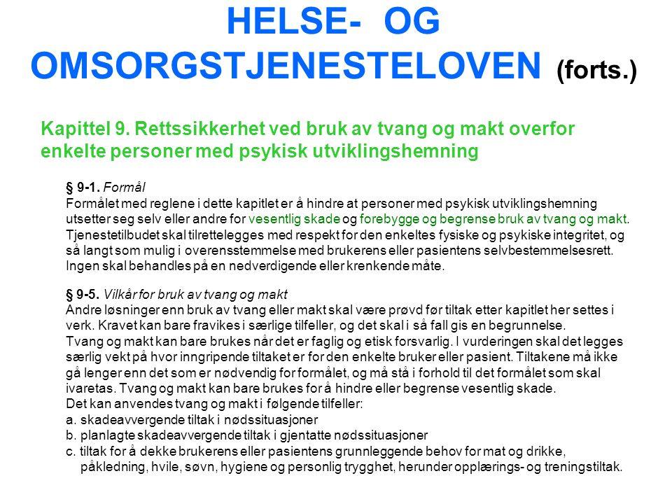 HELSE- OG OMSORGSTJENESTELOVEN (forts.) Kapittel 9.