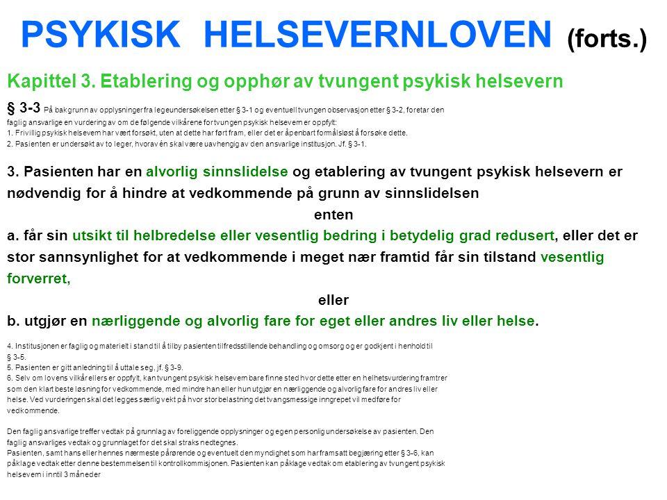 PSYKISK HELSEVERNLOVEN (forts.) Kapittel 3.