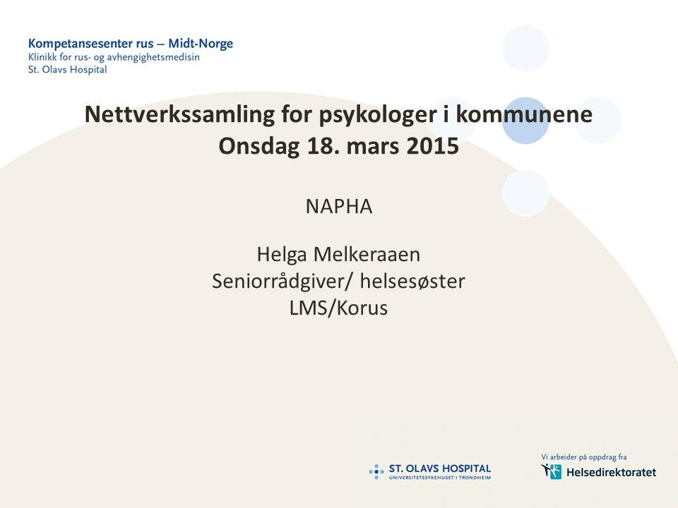 Nettverkssamling for psykologer i kommunene Onsdag 18.