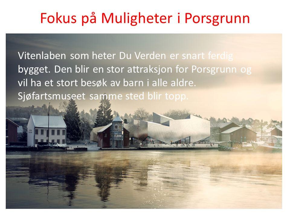 Fokus på Muligheter i Porsgrunn Vitenlaben som heter Du Verden er snart ferdig bygget.