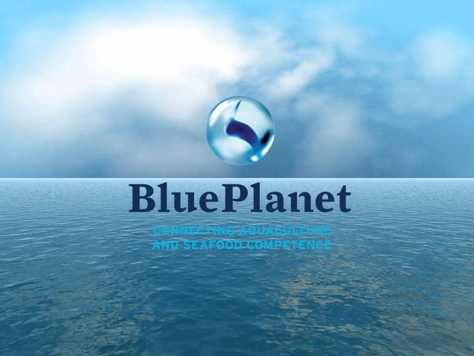 Om Blue Planet AS Etablert i 2004 Non-profit organisasjon for sjømat og akvakulturindustrien Nettverksorganisasjon eid av bedrifter med felles interesse for å utvikle matproduksjon i sjø