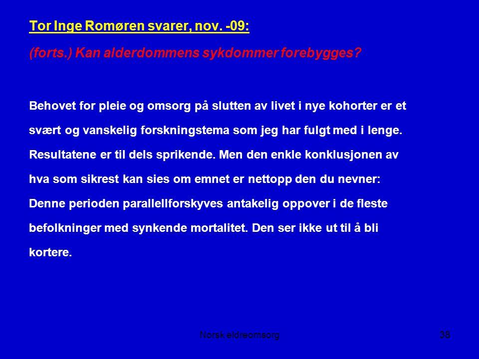 Norsk eldreomsorg38 Tor Inge Romøren svarer, nov.