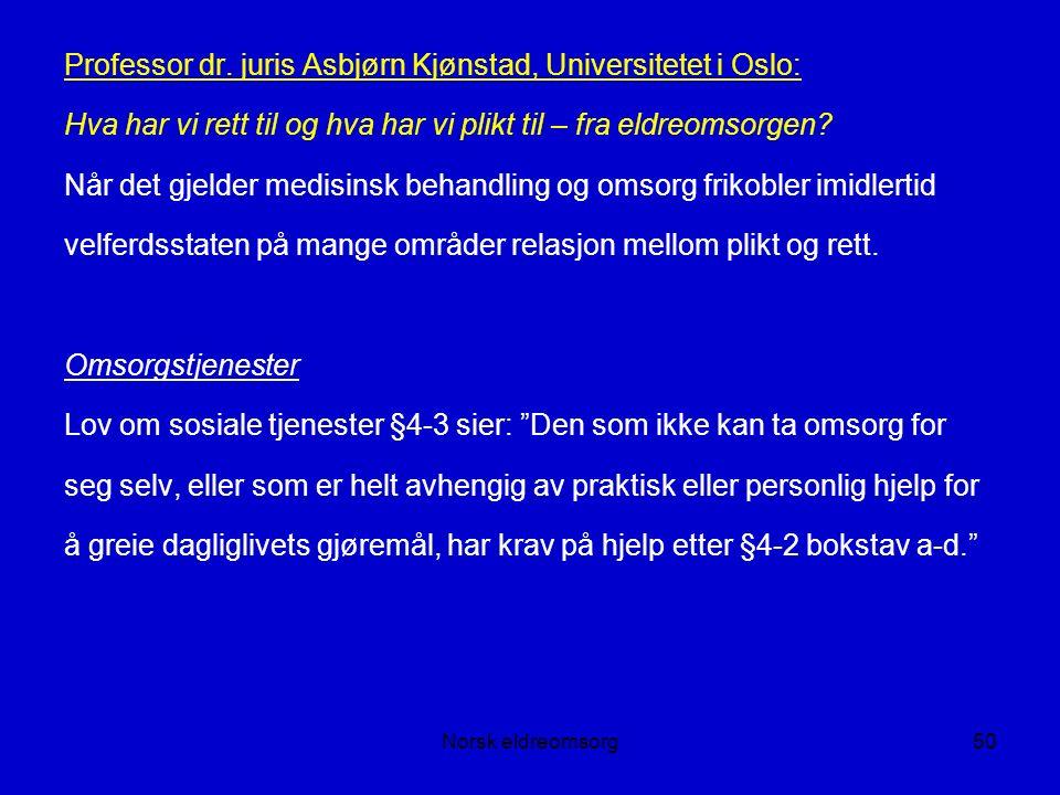 Norsk eldreomsorg50 Professor dr.