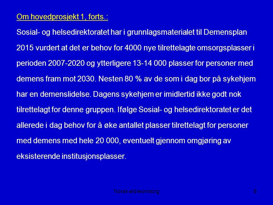 Norsk eldreomsorg37 Kan alderdommens sykdommer forebygges.