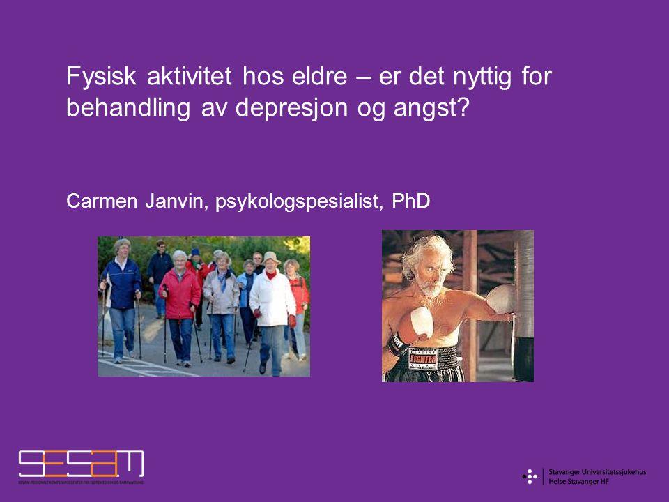 Angst og fysisk aktivitet: konklusjon Fysisk aktivitet bør derfor inkluderes som et tilleggstiltak ved behandling av angstlidelser hos eldre.