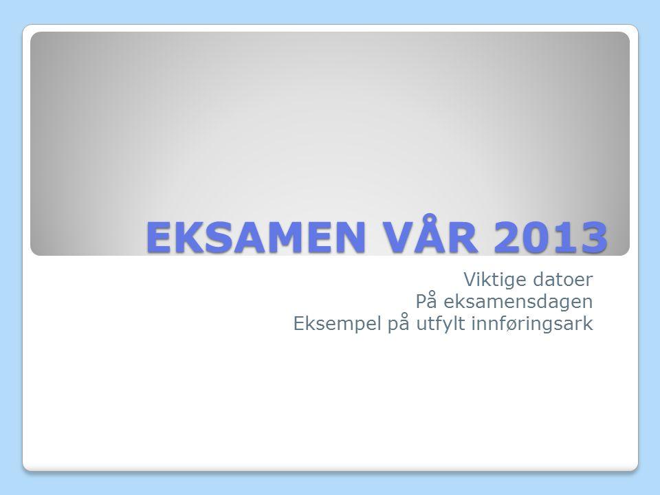 Eksempel på utfylt innføringsark Ark nr.: - 1 - Antall svarark : 7 Utdanningsprogram : SSP NVB-kode: NOR1211 Kandidatnr : PAS kandidatnr : EIK0001 Skolen navn/Skolens namn (stempel) Eikeli videregående skole Eksamensdato: 19.05.2010 Fagnavn/Namn på faget : Norsk hovedmål Gruppe: 3STA Innføringsarket blir sendt dere på ITL og blir også lagt ut på ITL – fag – Eikeli Elever – Eksamensmappe.