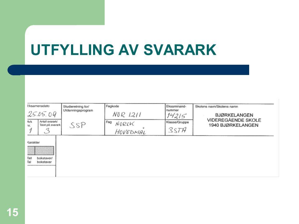 UTFYLLING AV SVARARK 15