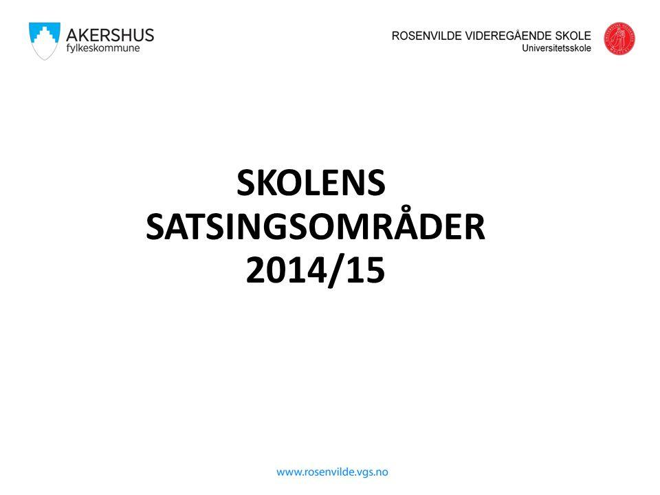 SKOLENS SATSINGSOMRÅDER 2014/15