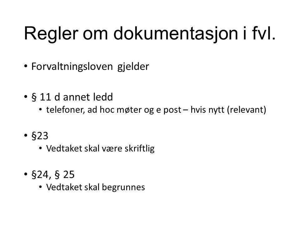 Regler om dokumentasjon i fvl.
