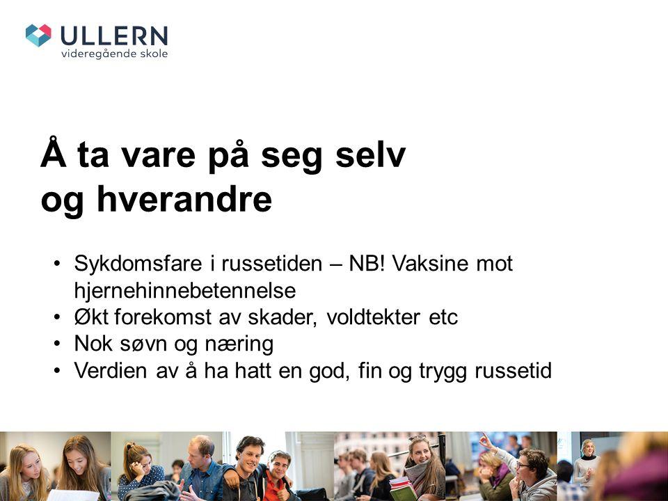 Å ta vare på seg selv og hverandre Sykdomsfare i russetiden – NB.