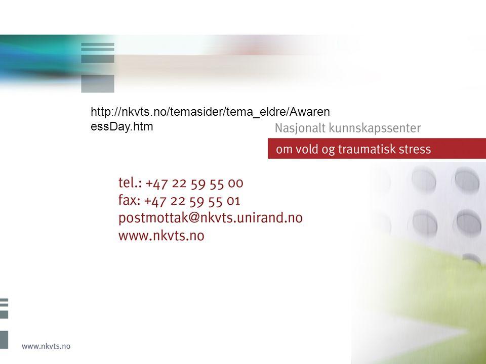 http://nkvts.no/temasider/tema_eldre/Awaren essDay.htm