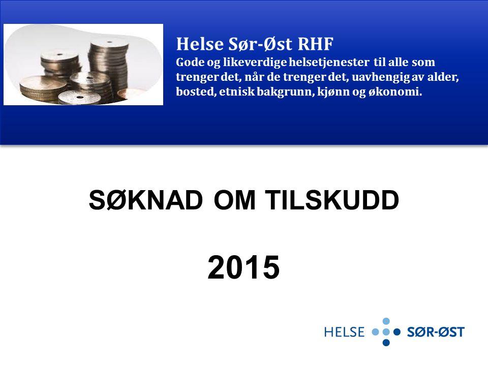 Helse Sør-Øst RHF Gode og likeverdige helsetjenester til alle som trenger det, når de trenger det, uavhengig av alder, bosted, etnisk bakgrunn, kjønn og økonomi.
