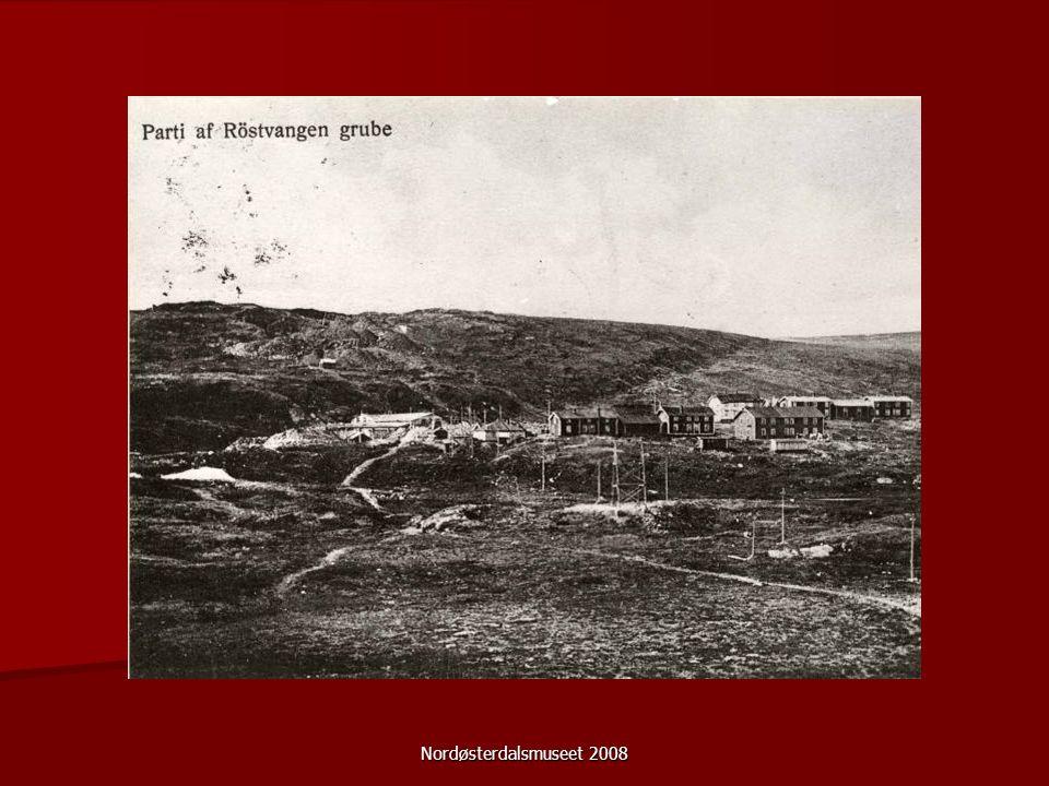 Nordøsterdalsmuseet 2008 Røstvangen gruver Et gruvesamfunns historie (1904-1921)