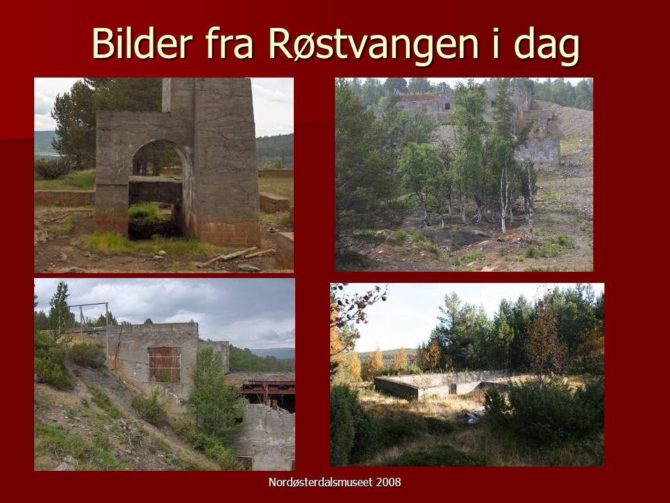 Nordøsterdalsmuseet 2008 Bilder fra Røstvangen i dag
