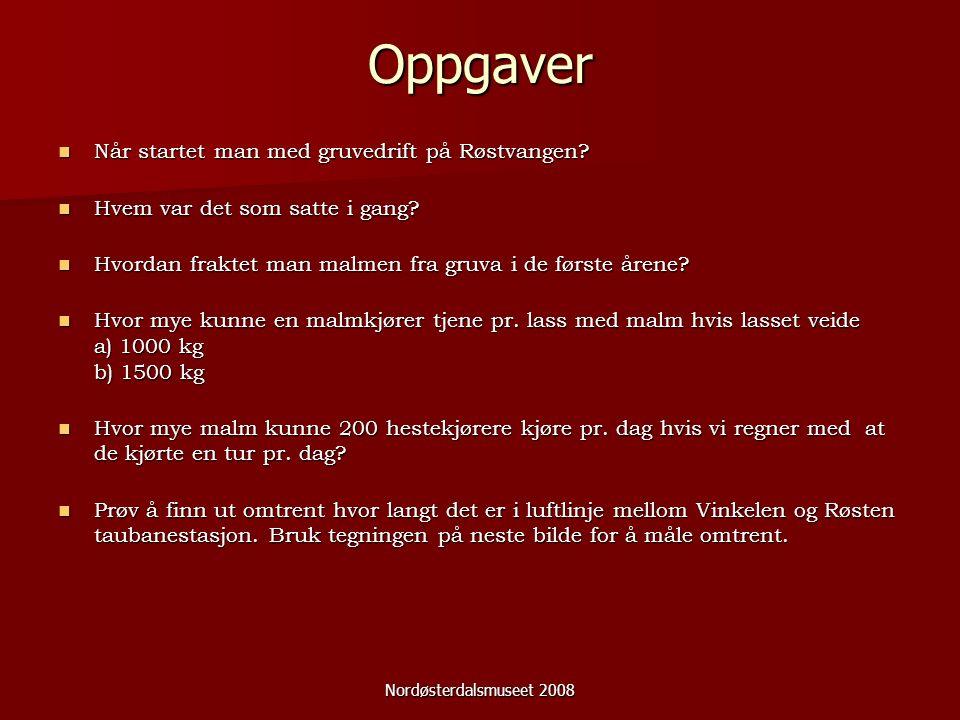 Oppgaver Når startet man med gruvedrift på Røstvangen? Når startet man med gruvedrift på Røstvangen? Hvem var det som satte i gang? Hvem var det som s