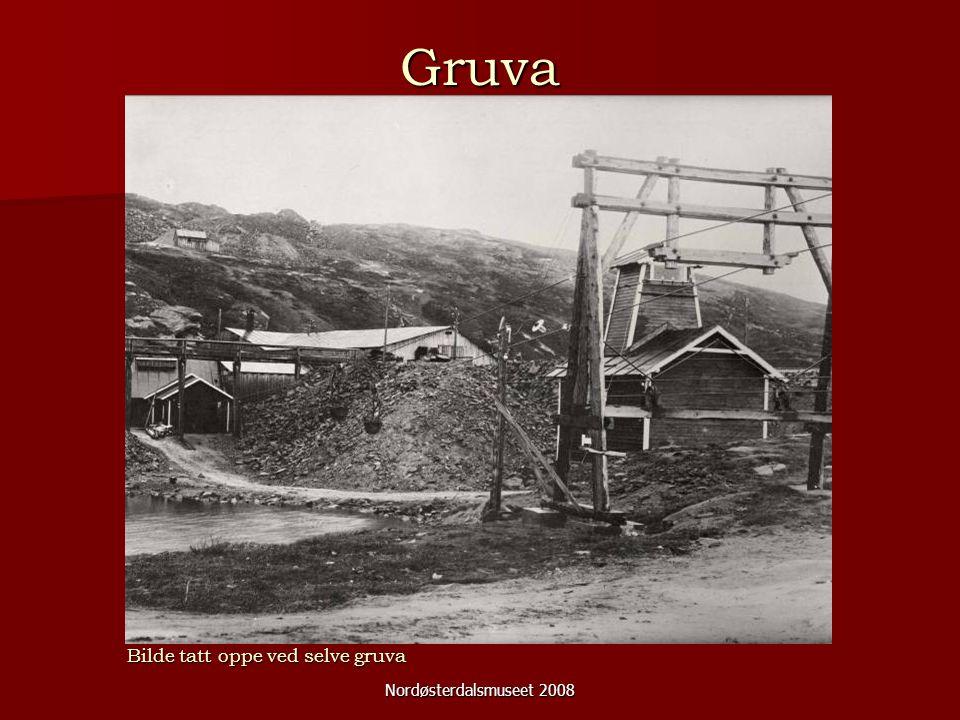 Nordøsterdalsmuseet 2008 Gruva Bilde tatt oppe ved selve gruva